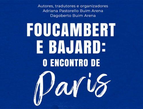 Foucambert e Bajard: o encontro de Paris